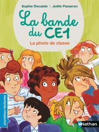 Livro digital La Bande du CE1 - La photo de classe - Premières lectures Dès 7 ans