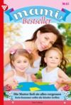 Electronic book Mami Bestseller 61 – Familienroman