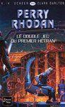 Livre numérique Perry Rhodan n°243 - Le Double Jeu du Premier Hétran