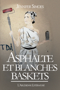 Electronic book Asphalte et Blanches baskets