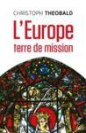 Livre numérique L'Europe, terre de mission