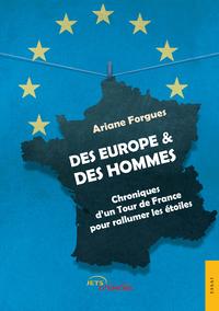 Livre numérique Des Europe et des Hommes. Chroniques d'un Tour de France pour rallumer les étoiles