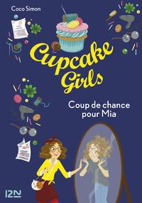 Livre numérique Cupcake Girls - tome 26 : Coup de chance pour Mia