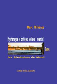 Livre numérique Psychanalyse et pratiques sociales : inventer ! – Tome 1