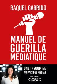 Livre numérique Manuel de guérilla médiatique