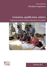 Livre numérique Formation, qualification, métiers. Évolution du marché de l'emploi et information sur les métiers
