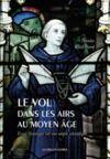 Livro digital Le Vol dans les airs au Moyen Âge
