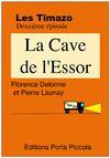 Livre numérique Les Timazo - la Cave de l'Essor