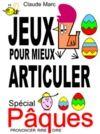 E-Book Jeux pour mieux articuler - Spécial Pâques (Prononcer Dire Rire)