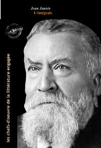 Livre numérique Jean Jaurès : l'intégrale des discours et articles, 11 titres (Format professionnel électronique © Ink Book édition).