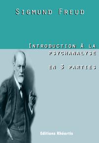 Libro electrónico Introduction à la psychanalyse en 3 parties