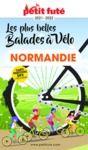 E-Book BALADES À VÉLO NORMANDIE 2021/2022 Petit Futé