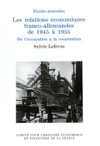 Electronic book Les relations économiques franco-allemandes de 1945 à 1955
