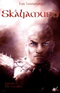 Livre numérique Skaljamund, Épisode 7