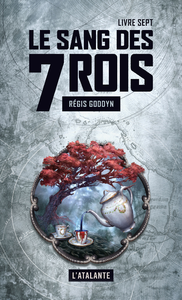 Livre numérique Le sang des 7 Rois - Livre sept