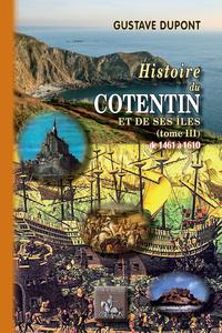 Livre numérique Histoire du Cotentin et de ses îles (Tome 3 : de 1461 à 1610)