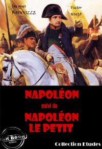 Livre numérique Napoléon (suivi de Napoléon le petit par Victor Hugo)