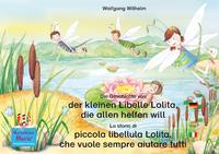 Livre numérique Die Geschichte von der kleinen Libelle Lolita, die allen helfen will. Deutsch-Italienisch / La storia di piccola libellula Lolita, che vuole sempre aiutare tutti. Tedesco-Italiano