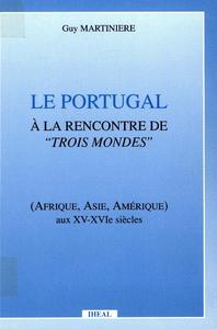 Electronic book Le Portugal à la rencontre de trois mondes