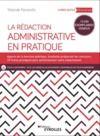 Livre numérique La rédaction administrative en pratique