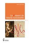 Livre numérique Le Présent de Marie-Antoinette