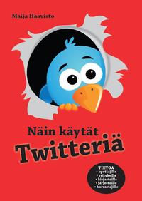 Electronic book Näin käytät Twitteriä
