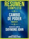 E-Book Resumen Completo: Cambio De Poder (Powershift) - Basado En El Libro De Daymond John